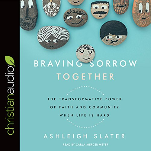 Braving Sorrow Together audiobook cover art