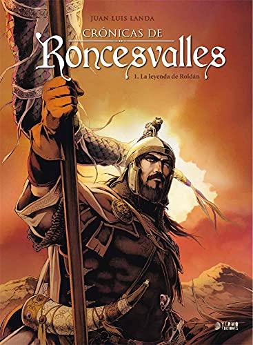 Cronicas De Roncesvalles 01. La Leyenda De Roldan