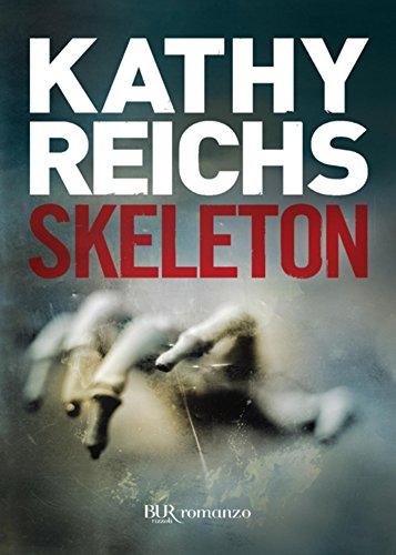 Skeleton: I romanzi della serie tv Bones (La serie di Temperance Brennan Vol. 10)