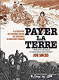 Payer la terre: À la rencontre des premières nations des Territoires du Nord-Ouest canadien