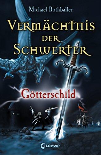Vermächtnis der Schwerter 3 - Götterschild