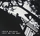 Lost on the Way by Louis Sclavis (2009-05-14)