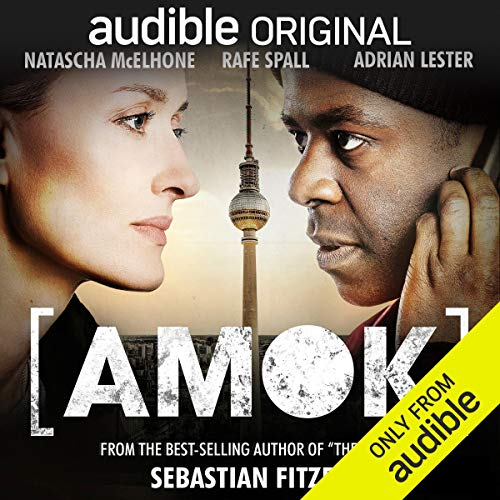 Amok: An Audible Original Drama