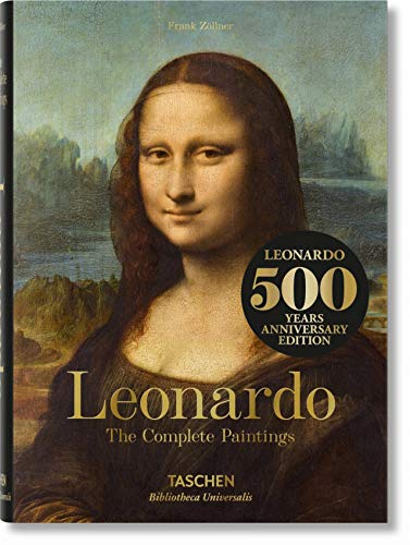 Leonardo Da Vinci: 1452-1519 The Complete Paintings (Bibliotheca Universalis)