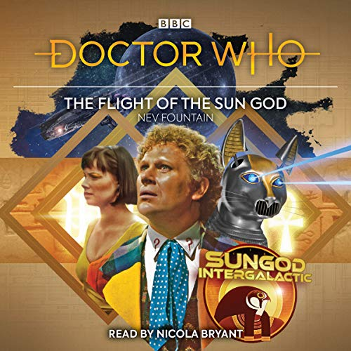 Doctor Who: The Fight of the Sun God: 6th Doctor Audio Original