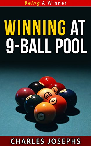 Winning at 9-Ball Pool - Being A Winner Series (English Edition)