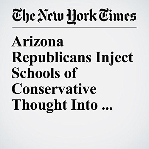 Arizona Republicans Inject Schools of Conservative Thought Into State Universities copertina