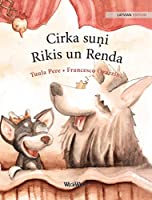 Cirka suņi Rikis un Renda: Latvian Edition of Circus Dogs Roscoe and Rolly