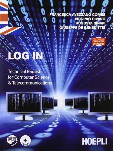 Log in. Technical english for computer science and telecommunications [Lingua inglese]