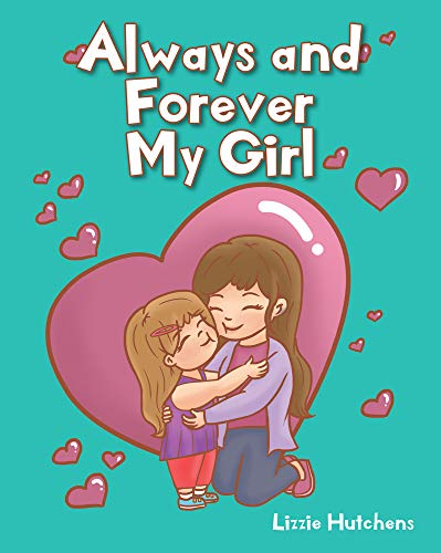 Always and Forever My Girl (English Edition)