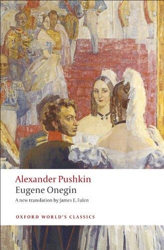 Eugene Onegin: A Novel in Verse (Oxford World's Classics)