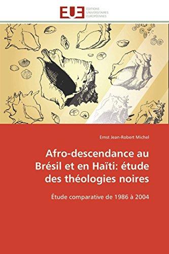 Afro-farac ee Baraasiil iyo Haiti: daraasad ku saabsan aragtida madoow: Daraasad isbarbar dhig ah laga soo bilaabo 1986 ilaa 2004