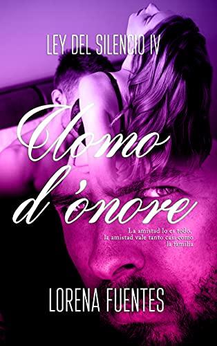 Uomo d'onore (Ley del Silencio nº 4) de Lorena Fuentes