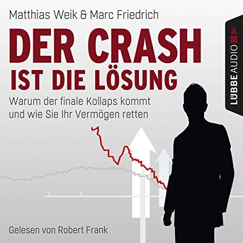 Der Crash ist die Lösung audiobook cover art