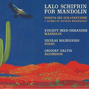 Lalo Schifrin for Mandolin (Sonata del Sur, Fantaisie & Works of Nicolas Mazmanian)