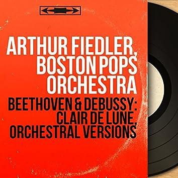 Beethoven & Debussy: Clair de lune, Orchestral Versions (Mono Version)