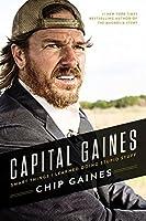 [チップゲイン] Capital Gaines: Smart Things I Learned Doing Stupid Stuff - ハードカバー