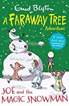 Joe and the Magic Snowman: A Faraway Tree Adventure (Blyton Young Readers)