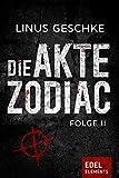 Image of Die Akte Zodiac 2: Thriller