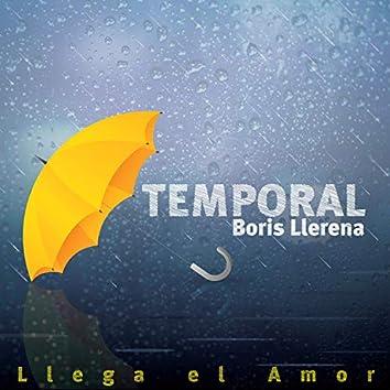 Temporal (Llega el Amor)
