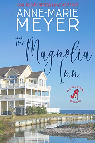 The Magnolia Inn: A Sweet, Small Town Story (The Red Stiletto Book Club Series 1) (English Edition)