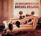 Songtexte von Les Hurlements d'Léo - Bordel de luxe