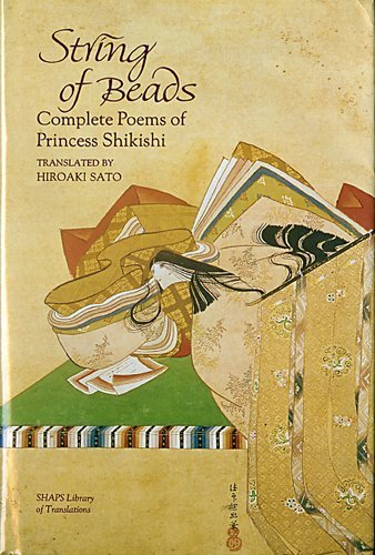 String of Beads: Complete Poems of Princess Shikishi (SHAPS Library of Translations)