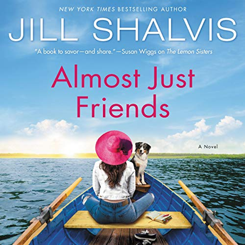 Almost Just Friends: A Novel