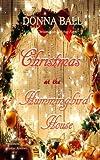 Christmas at The Hummingbird House (Volume 2)