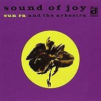 Sound of Joy by Sun Ra (1994-10-31)