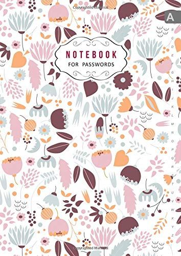 Notebook for Passwords: A4 Big Internet Logbook Journal with Alphabetical Tabs | Cute Morning Flower Pattern Design White
