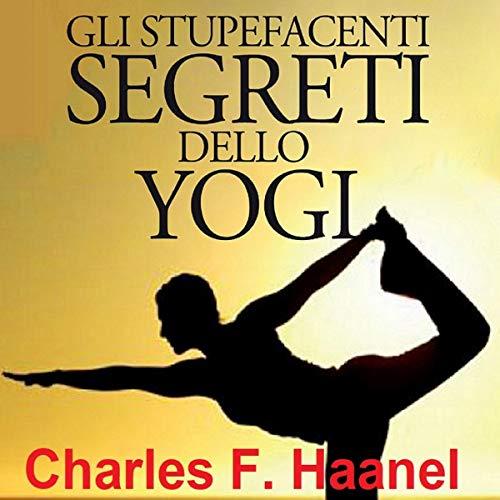 Gli Stupefacenti Segreti dello Yogi copertina