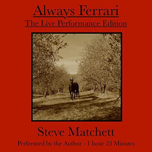Always Ferrari: The Live Performance Edition audiobook cover art