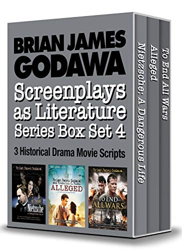 Screenplays as Literature Series Box Set 4: 3 Historical Drama Movie Scripts (Nietzsche - A Dangerous Life, Alleged, To End All Wars) (English Edition)