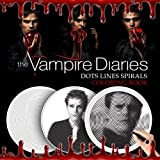 Vampire Diaries Dots Lines Spirals Coloring Book: Best New Adult Coloring Book With A Lot Of Illustrations Of Vampire Diaries To Relax And Have Fun