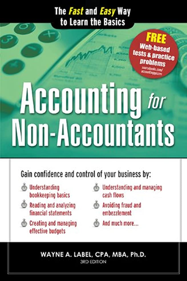 否定する共役負荷Accounting for Non-Accountants: The Fast and Easy Way to Learn the Basics (Quick Start Your Business Book 0) (English Edition)