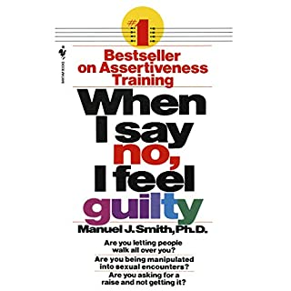 When I Say No, I Feel Guilty audiobook cover art
