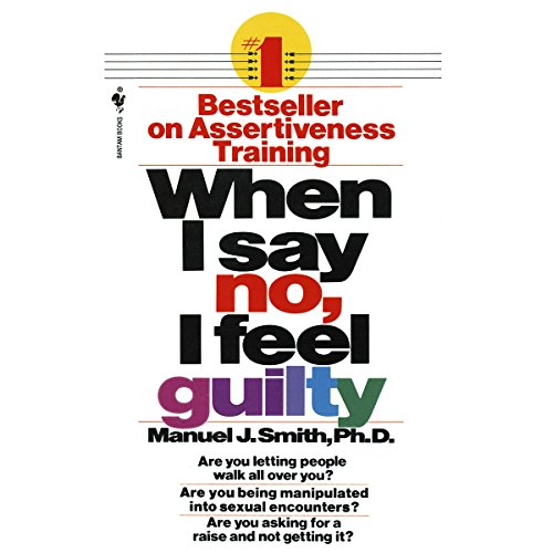 When I Say No, I Feel Guilty audiobook cover art