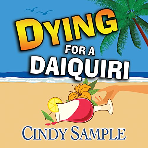 Dying for a Daiquiri audiobook cover art