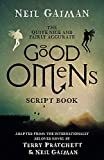 The Quite Nice and Fairly Accurate Good Omens Script Book - Neil Gaiman