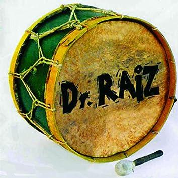 Dr. Raiz (feat. Junu, Dudé Casado)