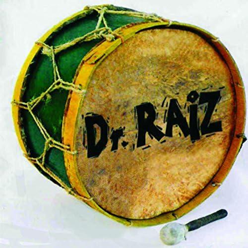 Dr. Raiz feat. Junu & Dudé Casado