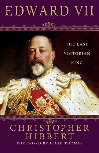 Edward VII: The Last Victorian King