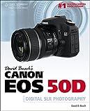 David Busch's Canon EOS 50D Guide to Digital SLR Photography (David Busch's Digital Photography Guides)