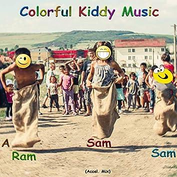 A Ram Sam Sam (Accel. Mix)