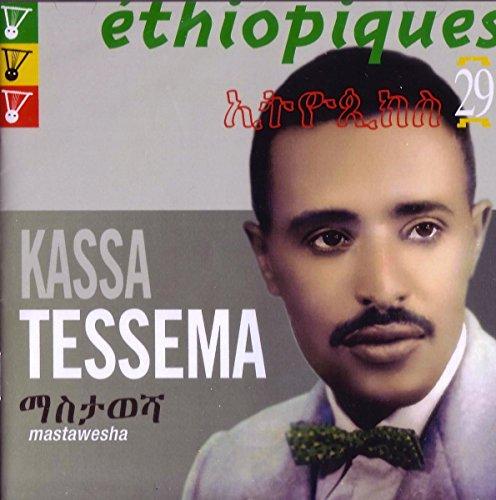 Kassa Tessema - Ethiopiques 29 - Mastawesha