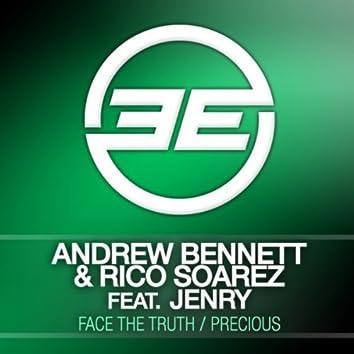 Face The Truth / Precious