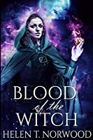 Blood Of The Witch: Large Print Edition