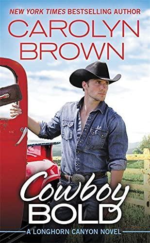 Cowboy Bold (Longhorn Canyon, 1)
