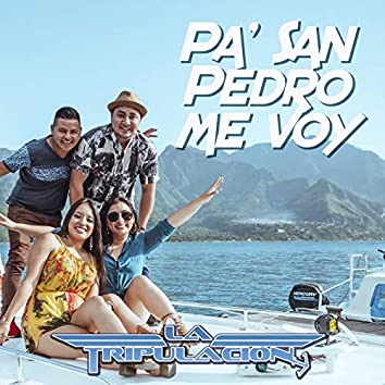 Pa' San Pedro Me Voy